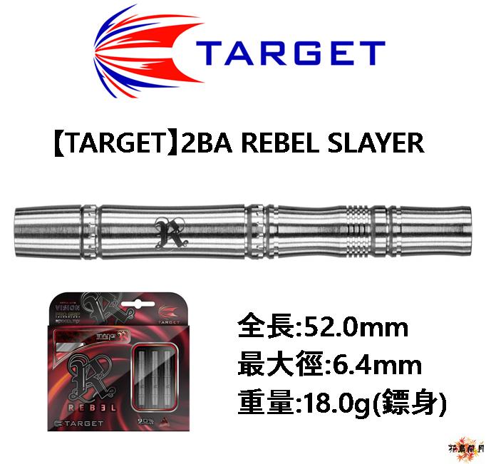 TARGET-2BA-REBEL-SLAYER